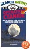 Operation Cyanide: How the Bombing of the USS Liberty Nearly Caused World War III